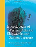 Encyclopedia of Western Atlantic Shipwrecks and Sunken Treasure