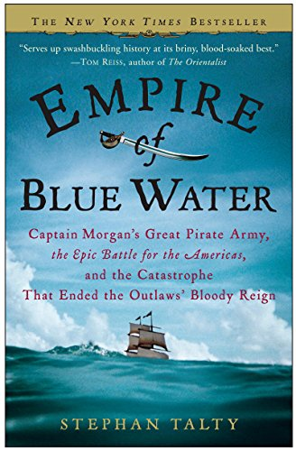 Amazon.com  Empire of Blue Water  Captain Morgan s Great Pirate Army ... b01897f9ac13