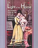 The Light of the Home, Harvey Green and Mary-Ellen Perry, 1557287600