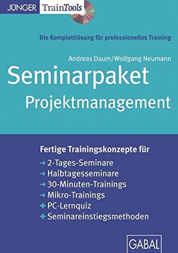 Seminarpaket Projektmanagement: Seminarpaket als CD-ROM mit Word-, PDF- und PowerPoint-Dateien