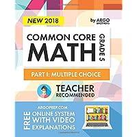 Argo Brothers Math Workbook, Grade 5: Common Core Multiple Choice (5th Grade)