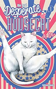 Desperate Housecat, tome 1 par Rie Arai