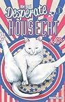 Desperate Housecat, tome 1