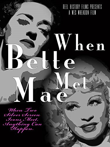 When Bette Met Mae ()