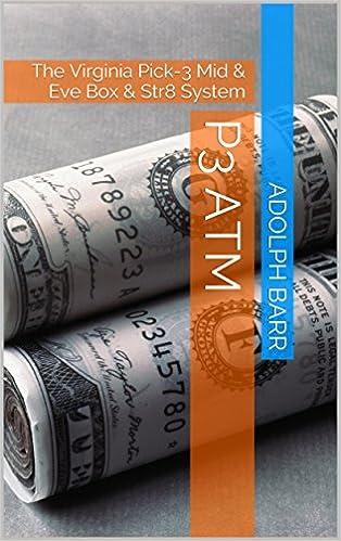 Vapaa julkinen ebook-lataus P3 ATM: The Virginia Pick-3 Mid & Eve Box & Str8 System by Adolph Barr PDF ePub