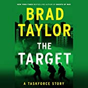 The Target: A Taskforce Story, Featuring an Excerpt from Ring of Fire | Brad Taylor