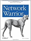 Network Warrior, Donahue, Gary, 0596101511