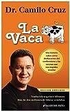 LA Vaca / The Cow (Spanish Edition)