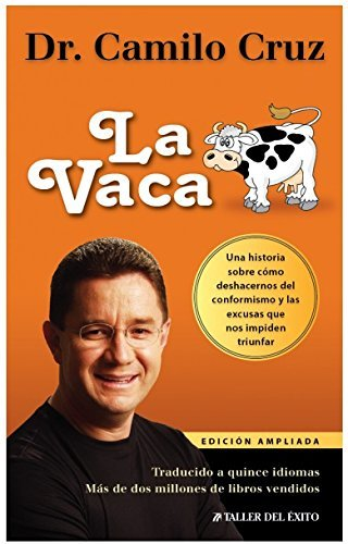 LA Vaca / The Cow (Spanish Edition)