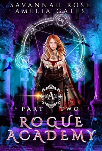 Rogue Academy II: A Paranormal Academy Romance (Rogue Vampire Academy Book - Savannah Rose