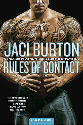 Rules Of Contact A Play By Play Novel
