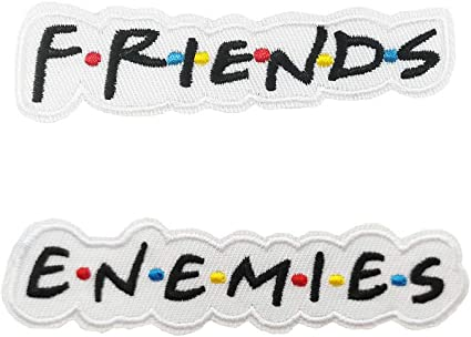 Friends Come And Go But Enemies  Bikers Vest Or Jacket Embroidered  Cloth Patch