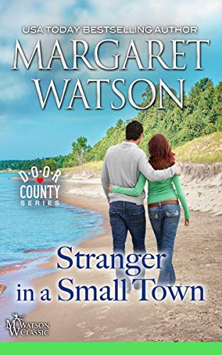 Stranger in a Small Town (Door County Book 3) by [Watson, Margaret]