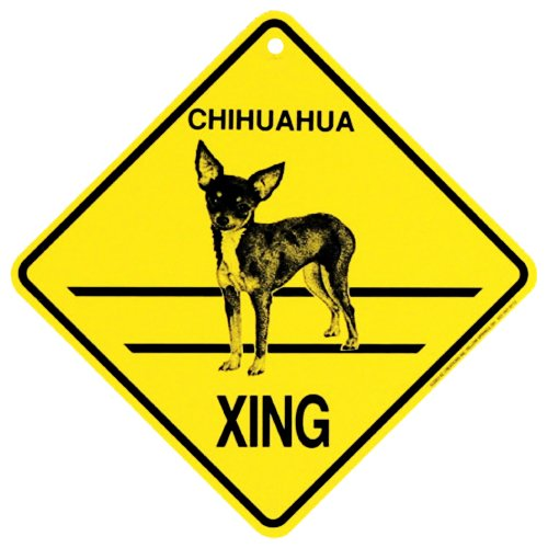 Chihuahua Xing caution Crossing Sign dog Gift (Dog Crossing)