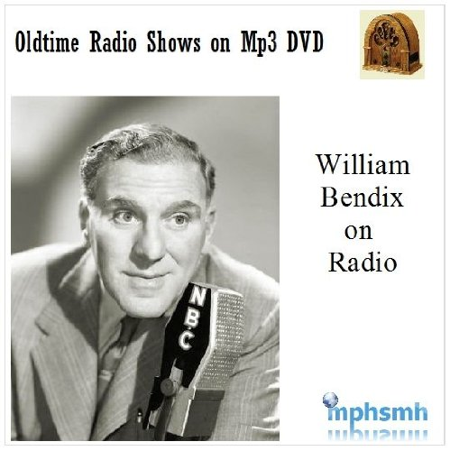 WILLIAM BENDIX ON RADIO Old Time Radio (OTR) Spans the entire radio career of William Bendix Mp3 DVD 229 shows + HUGE Photo Gallery