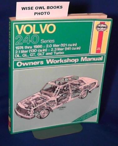 Volvo 240 Series: 1974 Thru 1986 (Haynes Automotive Repair Manual) Paperback – November 1, 1987
