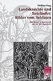 Landsknechte und Reisläufer: Bilder vom Soldaten: Ein Stand in der Kunst des 16. Jahrhunderts. Dissertation (Krieg in der Geschichte)