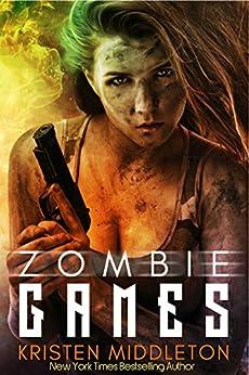 Origins (Zombie Games - Book One) A Zombie Apocalypse Adventure by [Middleton, Kristen, Middleton, K.L., Alexandra, Cassie]