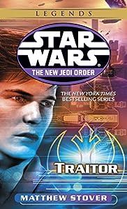 Traitor: Star Wars Legends (Star Wars: The New Jedi Order Book 13)