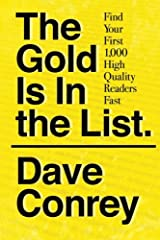 The Gold Is In the List: Find Your First 1,000 High Quality Readers Fast