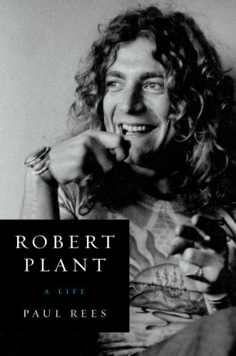 - Robert Plant: A Life