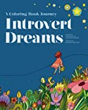 Introvert Dreams: A Coloring Book Journey