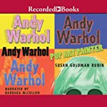 Andy Warhol: Pop Art Painter   Susan Goldman Rubin