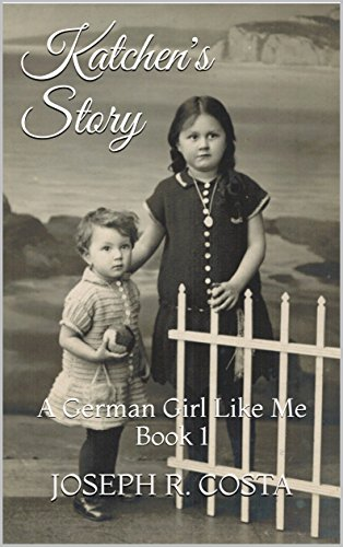Katchen's Story: A German Girl Like Me Book - And Germans Hamburg Jews Of