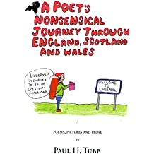 A Poet's Nonsensical Journey Through England, Scotland and Wales