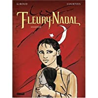FLEURY-NADAL (LES) T.04 : ANAHIDE