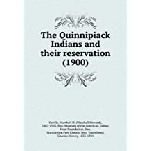 The Quinnipiack Indians and their reservation (1900)