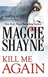 Kill Me Again (Secrets of Shadow Falls) by Maggie Shayne front cover