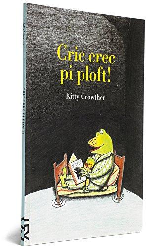 Cric Crec Pi Ploft!