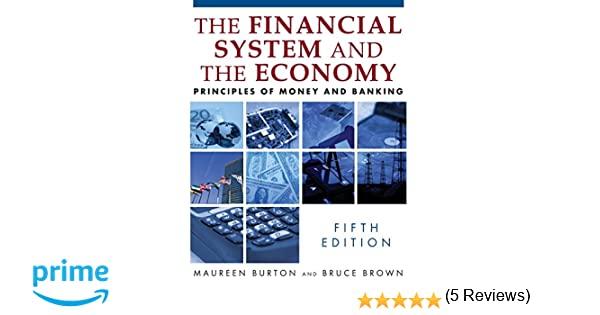 Financial system of the economy principles of money and banking financial system of the economy principles of money and banking 9780765622464 economics books amazon fandeluxe Choice Image