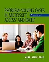 Problem Solving Cases in Microsoft Access and Excel, 9th Edition Front Cover