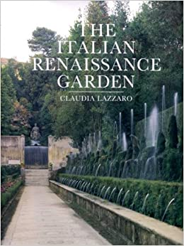 Italian renaissance garden from the conventions of for Garden design history