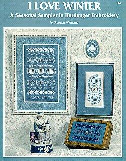 I love winter: A seasonal sampler in Hardanger embroidery