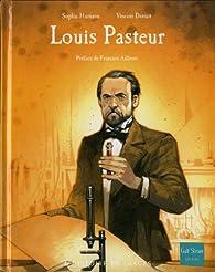 Louis Pasteur par Sophie Humann