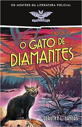 O Gato de Diamantes (Portuguese Edition): Dorothy L. Sayers: 9789723830408: Amazon.com: Books