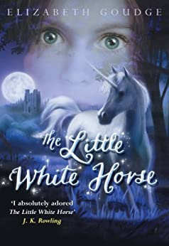 The Little White Horse por [Goudge, Elizabeth]