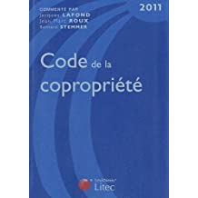 CODE DE LA COPROPRIÉTÉ 2011 15E ÉD.