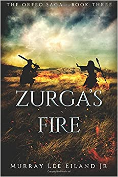 Zurga's Fire: Volume 3 (The Orfeo Saga)