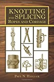 img - for Knotting and Splicing Ropes and Cordage book / textbook / text book