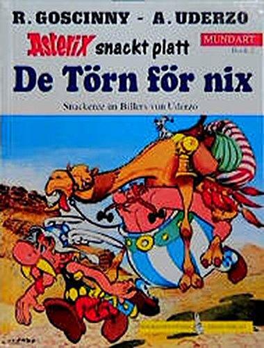 Asterix Mundart (Plattdeutsch 2), Bd.2, De Törn för nix Gebundenes Buch – 1996 René Goscinny Albert Uderzo Michael F Walz Harmut Cyriacks