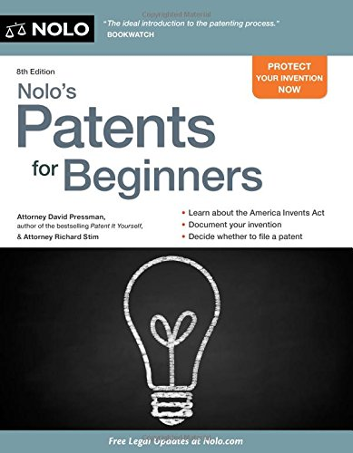 Nolo's Patents for Beginners: Quick & Legal