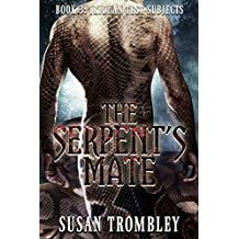 The Serpent's Mate (Iriduan Test Subjects Book 3)