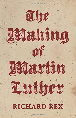The Making of Martin Luther pdf epub