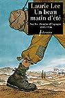 Un Beau Matin d'été: Sur les chemins d'Espagne 1935-1936 par Lee