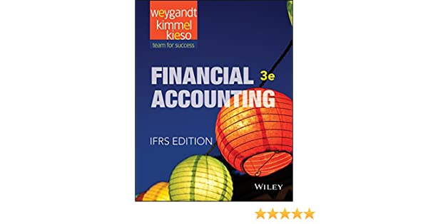 Weygandt financial 2e ifrs ebook solutions manual kieso weygandt warfield free download sample pdf array amazon com financial accounting ifrs 3rd edition ebook jerry j rh fandeluxe Choice Image