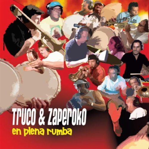 Taki Taki Rumbha Audio Song Downlode: En Plena Rumba By Truco & Zaperoko On Amazon Music